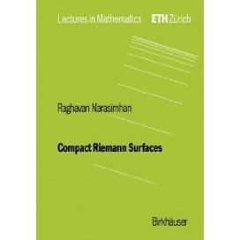 Compact Riemann Surfaces (Lectures in Mathematics. ETH Zürich)